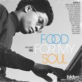 Food For My Soul - Vol. 46