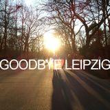 DJ K - Goodbye Leipzig