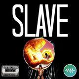 #TheSoulMixtape SLAVE