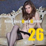 Reddit Electronic Roundup 26
