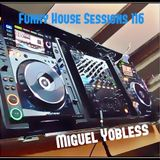 Funky House Sessions 116