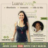 Tema> Cómo manejar nuestras emociones en #LuanaLiving Radio Show por Ensalada Verde
