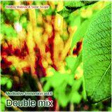 Andrey Malinov & Sonic Scope - Meditative Immersion vol.6 (Double mix)