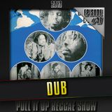 Pull It Up Show - Episode 37 - S4