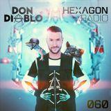 Don Diablo : Hexagon Radio Episode 60 - Live from Miami
