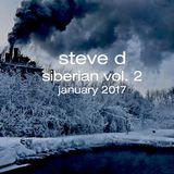 Steve D - Siberian vol. 2 (January 2017)