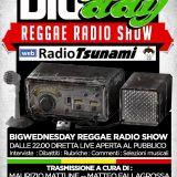 10° PUNTATA BIG WEDNESDAY REGGAE RADIO SHOW
