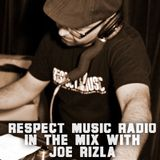 RESPECT MUSIC (RP064) - IN THE MIX WITH JOE RIZLA