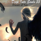 SchoWay pres. Deep Into Souls 035 - Dream of You