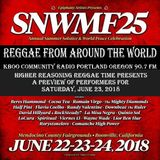 Higher Reasoning Reggae Time Presents Preview of Saturday @SNWMF aired; 6.10.18