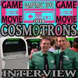 COSMOTRONS INTERVIEW - GaMP | MGC 2018 EP #4