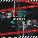 Will Maden Selections: Throwback RnB/HipHop June Edition