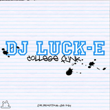 DJ Luck-E - College Funk (2010)