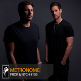 Metronome: Prok & Fitch