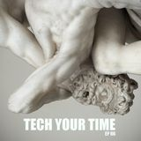 Tech Your Time ep 06