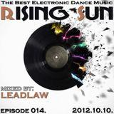 LEADLAW - Rising Sun 014. 2012.10.10.