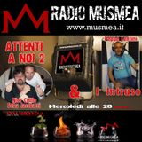 Attenti a noi 2!!! - Radio MusMea 10.07.13