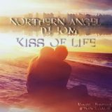 Northern Angel & DJ JOM - Kiss of Life (#Trance Collab)