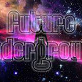 Future Underground Podcast Episode 007