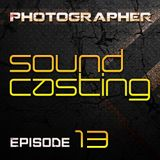 Photographer - SoundCasting episode_013 (19-04-2013)