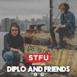 Diplo & Friends - STFU and JSTJR (09-04-2017)