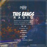 This Bangs Radio with DJ Nuñez 05.19.18