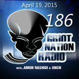 Griot Nation Radio 186 - 4/19/2015