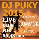 DJ PUKY - Welcome Summer Nights 2015 (live mix - PIVAREŇ OC KOCKA VK)