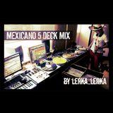 lerka_lerka - Mexicano 5 Deck Mix