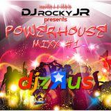 "@DjzRus DJ ROCKY JR ""POWERHOUSE MiXX #1"