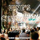 KlMN - Vines Channels Hats ( 2014 podcast )