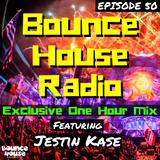 Bounce House Radio - Episode 50 - Jestin Kase