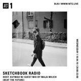 Sketchbook Radio w/ Kutmah & Maja Milich (Beat The Future) - 10th April 2019