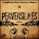 Dj Txarnego - Perversiones Rumba Mestizo & Latin Vol.1