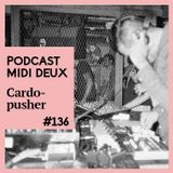 Podcast #136 - Cardopusher