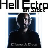 Hell Ectro en Stock #113 - 29-08-2014 - Etienne de Crecy
