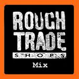 Rough Trade DJs Big Chill Mix