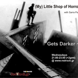 Sarra Pal and (My) Little Shop of Horrors*** GET DARKER~* | 03.04.2013