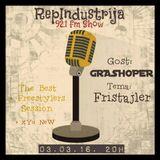 RepIndustrija Show 92.1 fm / br. 40 Tema: Fristajler Gost: Grashoper + TheBestFreestylersSession+XYU