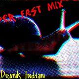 Super Fast Mix