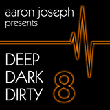 Deep, Dark, Dirty 8 (2019) (House, Tech House)