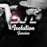 DJ L - Isolation Session