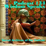 Wisdom Speaks - Secret Archives of the Vatican Podcast 134