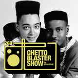 GHETTOBLASTERSHOW #269 (oct. 22/16)