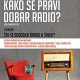 Šta se dogodilo radiju u Srbiji - Nulta epizoda - Kako se pravi dobar radio?