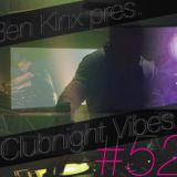 Ben Kinx pres. Clubnight Vibes #52, 2012
