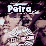PETRA - Exclusive Electronic SOUL - Podcast Mix - MAY 2018