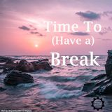 Time to Break