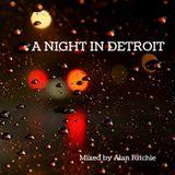 A Night in Detroit