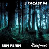 """J FACAST #4-BEN PERIN- """"Mixinforest"""""""